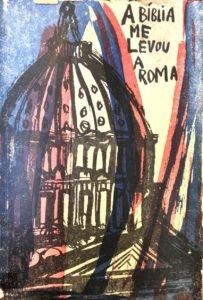 A Bíblia me Levou a Roma