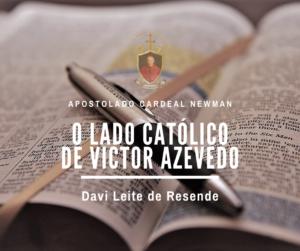 O lado católico de Victor Azevedo