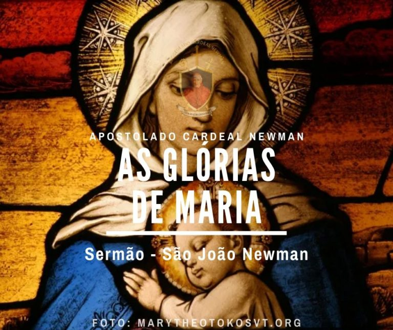 As Glórias de Maria – Sermão de Newman